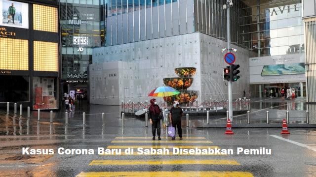 Kasus Corona Baru di Sabah Disebabkan Pemilu