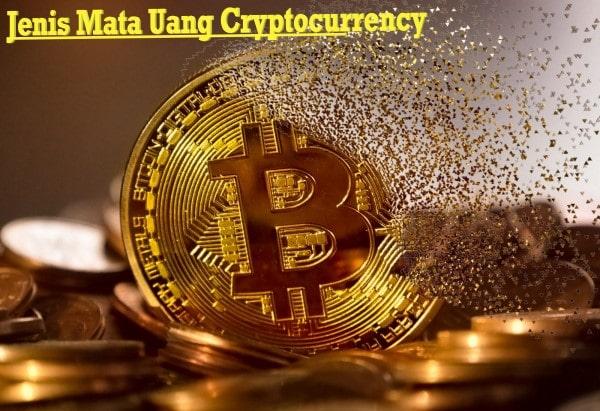 Jenis Mata Uang Cryptocurrency